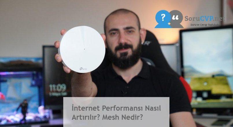 İnternet Performansı Nasıl Artırılır? Mesh Nedir?