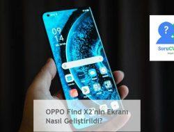 OPPO Find X2'nin Ekranı Nasıl Geliştirildi?