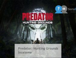 Predator: Hunting Grounds İnceleme