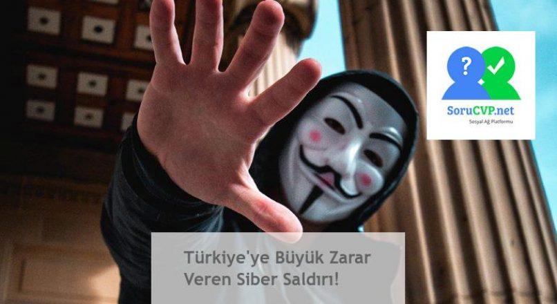 Türkiye'ye Büyük Zarar Veren Siber Saldırı!