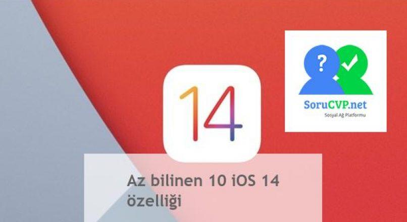 iOS 14 özellikleri: Bilmediğiniz 10 Özellik