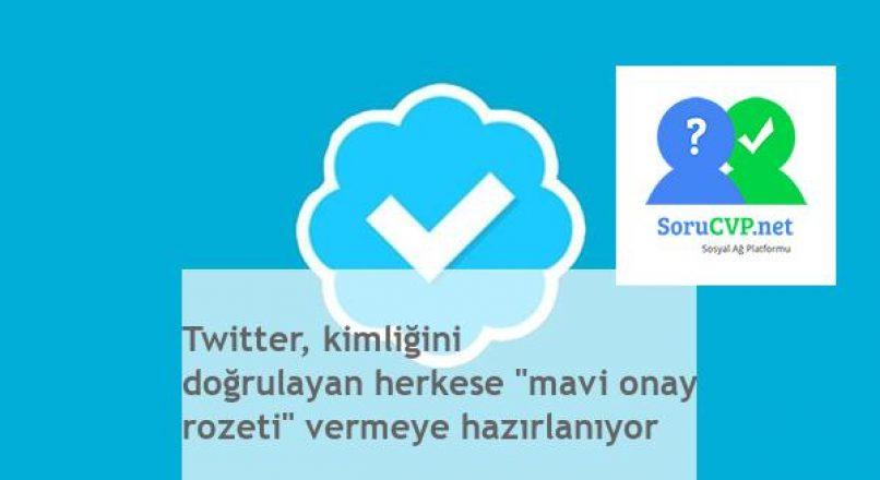 """Twitter: """"Mavi Onay Rozeti"""" – Kimliğini Doğrulayanlara Verecek!"""