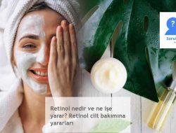 Retinol ne işe yarar? Retinol'un cilt bakımına yararları nelerdir.